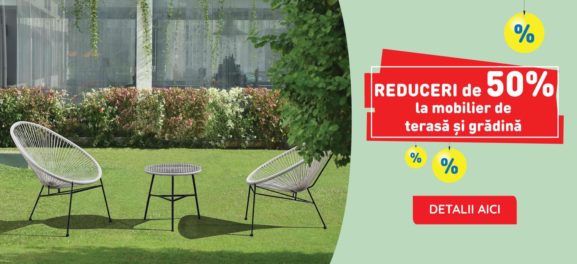 Reduceri de 50% la mobilier de terasa si gradina