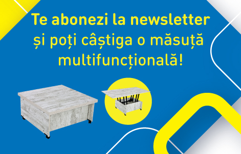 Regulament Campanie Aboneaza-te la newsletter si poti castiga o masuta multifunctionala